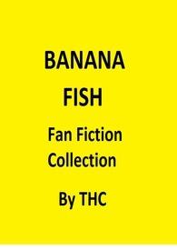 Banana Fish 同人作品集