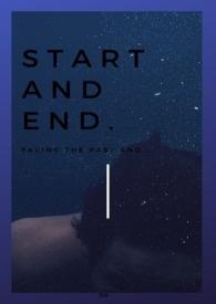 新的開始與結束的彼端(start&end)
