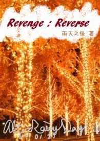 Revenge:Reverse